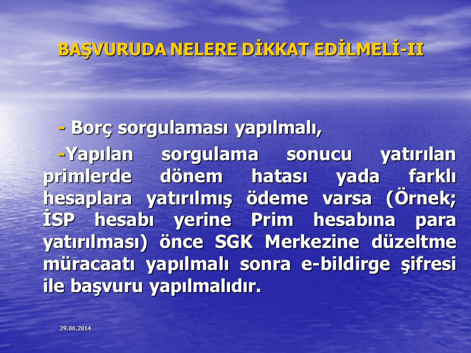 BAŞVURUDA NELERE DİKKAT EDİLMELİ-II