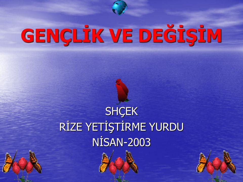 SHÇEK RİZE YETİŞTİRME YURDU NİSAN-2003