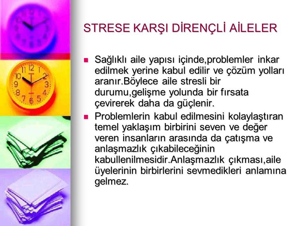 STRESE KARŞI DİRENÇLİ AİLELER