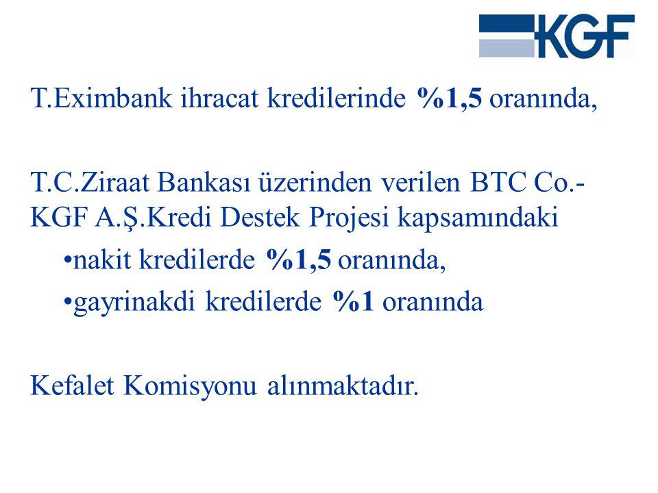 T.Eximbank ihracat kredilerinde %1,5 oranında,