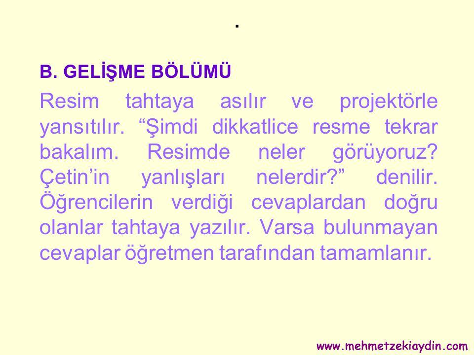 . B. GELİŞME BÖLÜMÜ.