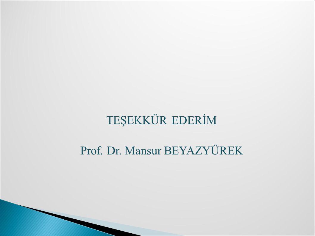 Prof. Dr. Mansur BEYAZYÜREK