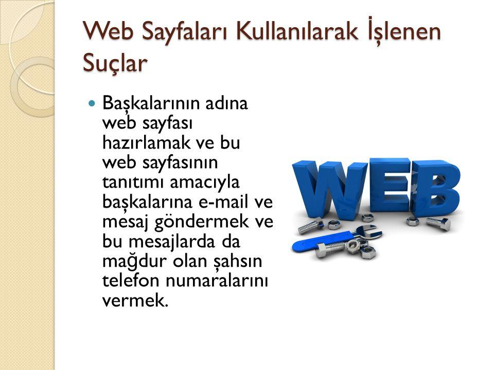 Web Sayfaları Kullanılarak İşlenen Suçlar