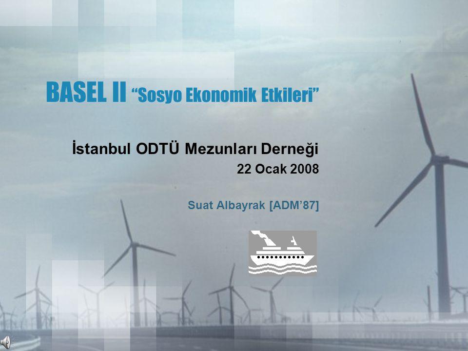 BASEL II Sosyo Ekonomik Etkileri