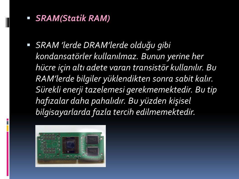 SRAM(Statik RAM)