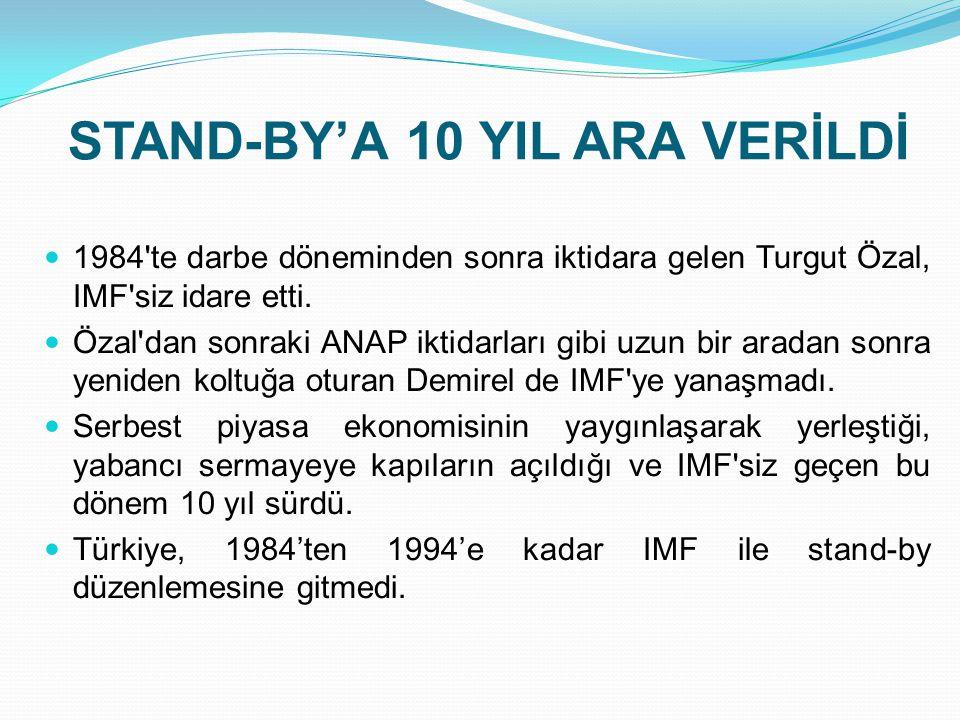 STAND-BY'A 10 YIL ARA VERİLDİ