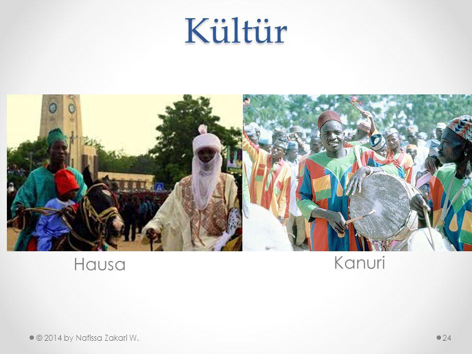 Kültür Hausa Kanuri © 2014 by Nafissa Zakari W.