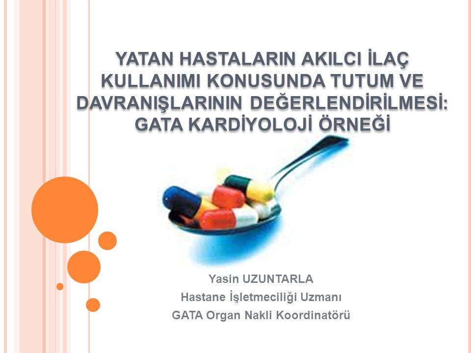 Hastane İşletmeciliği Uzmanı GATA Organ Nakli Koordinatörü