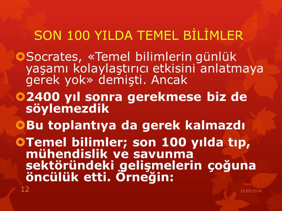 SON 100 YILDA TEMEL BİLİMLER