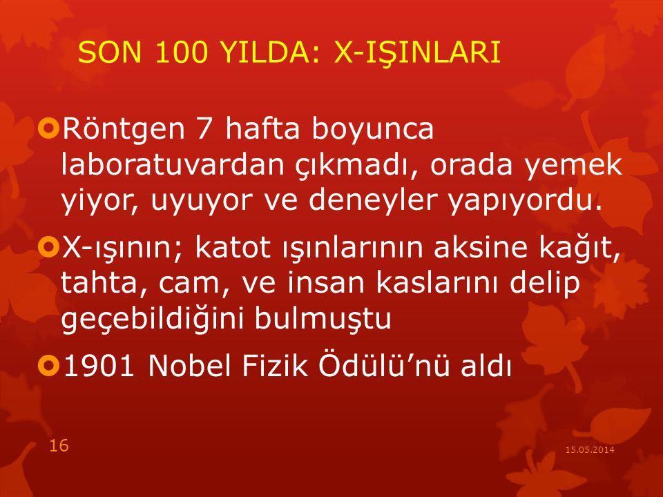 1901 Nobel Fizik Ödülü'nü aldı