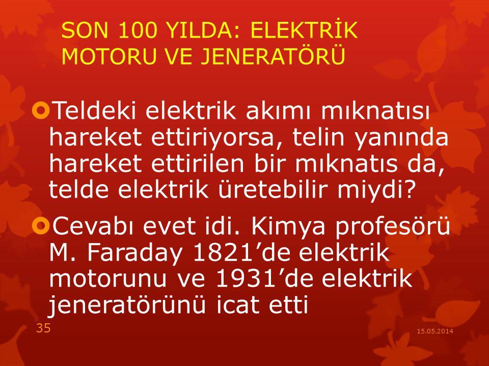 SON 100 YILDA: ELEKTRİK MOTORU VE JENERATÖRÜ