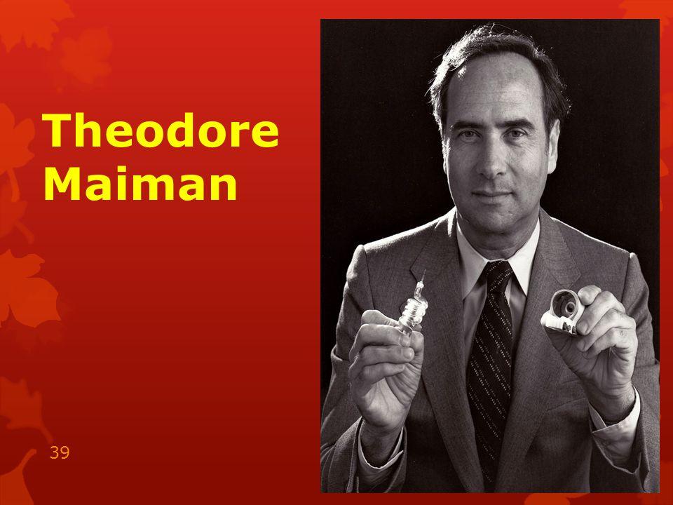 Theodore Maiman 15.05.2014