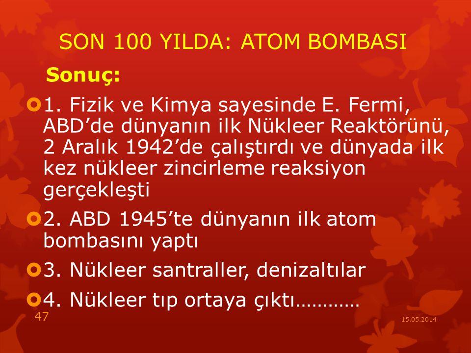 SON 100 YILDA: ATOM BOMBASI