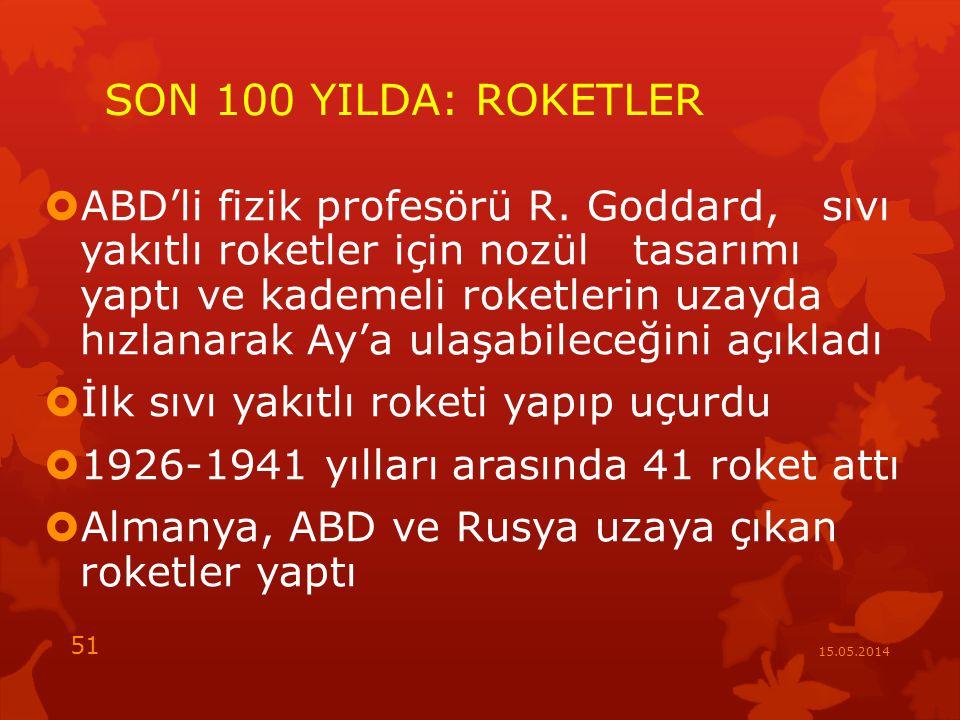 SON 100 YILDA: ROKETLER