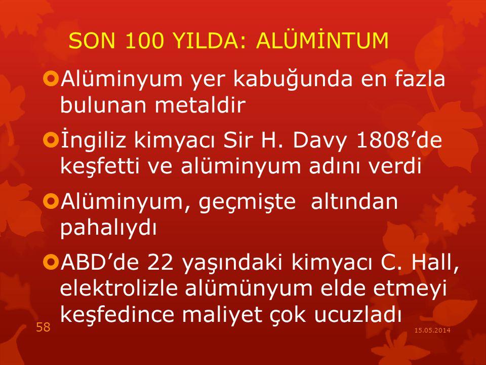 Alüminyum yer kabuğunda en fazla bulunan metaldir