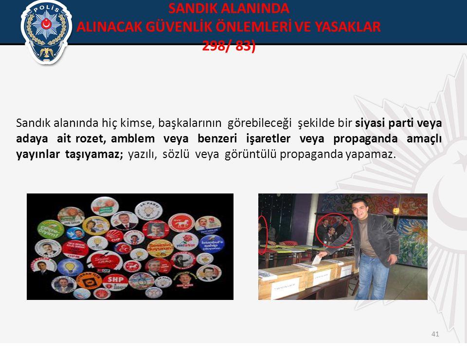 ALINACAK GÜVENLİK ÖNLEMLERİ VE YASAKLAR 298/ 83)