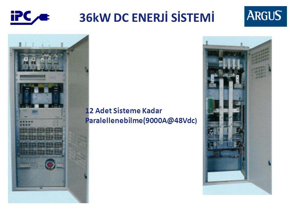 36kW DC ENERJİ SİSTEMİ 12 Adet Sisteme Kadar