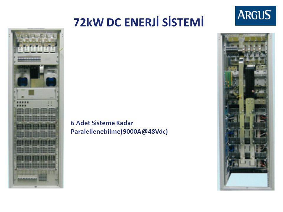 72kW DC ENERJİ SİSTEMİ 6 Adet Sisteme Kadar