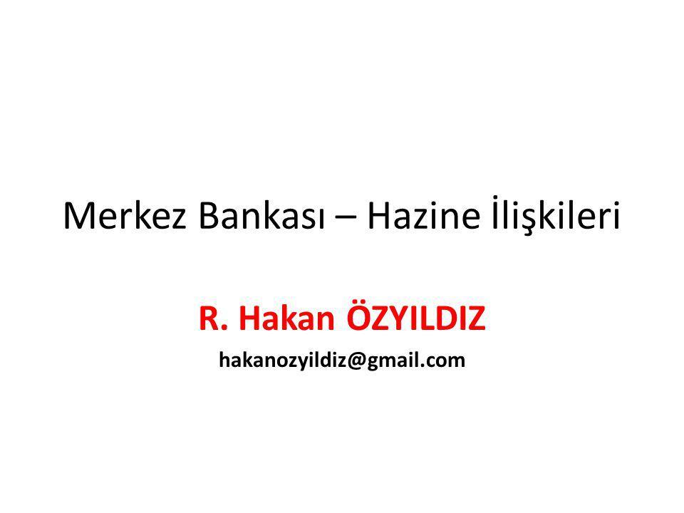 Merkez Bankası – Hazine İlişkileri