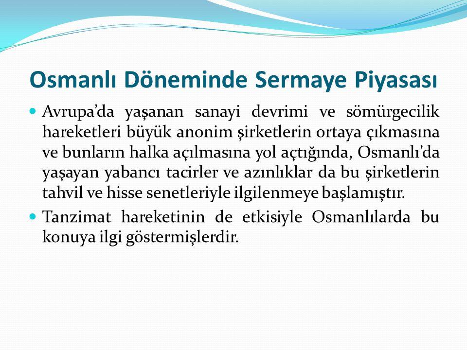 Osmanlı Döneminde Sermaye Piyasası