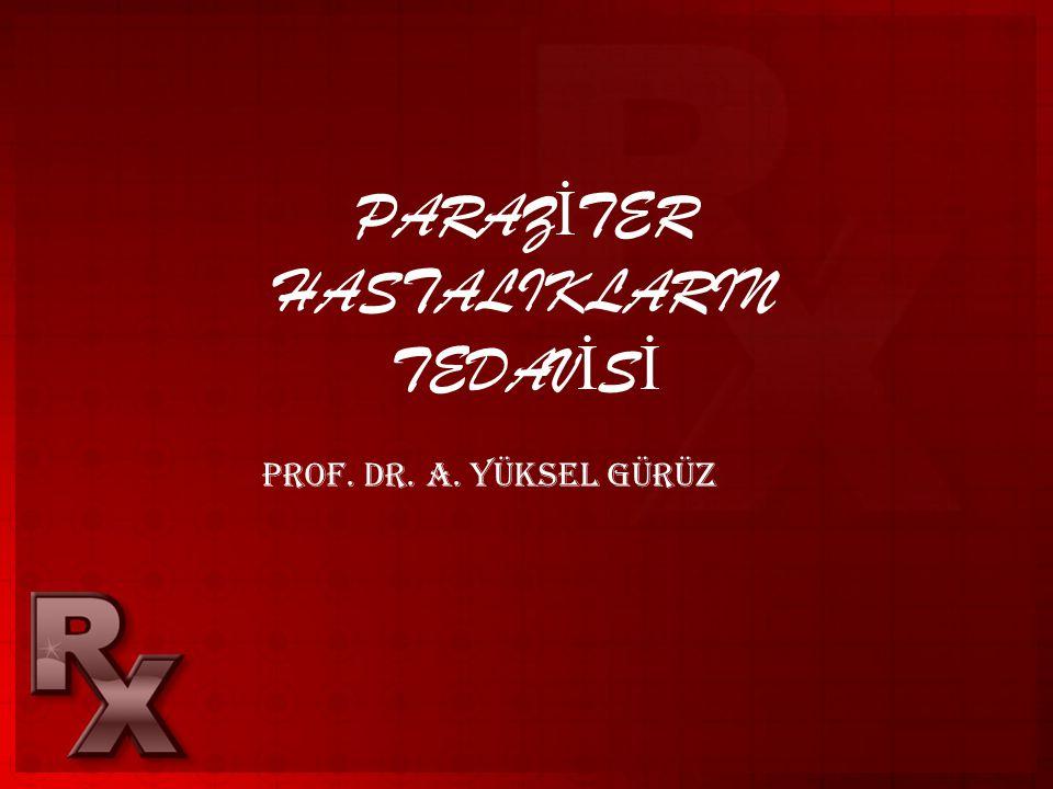 PARAZİTER HASTALIKLARIN TEDAVİSİ
