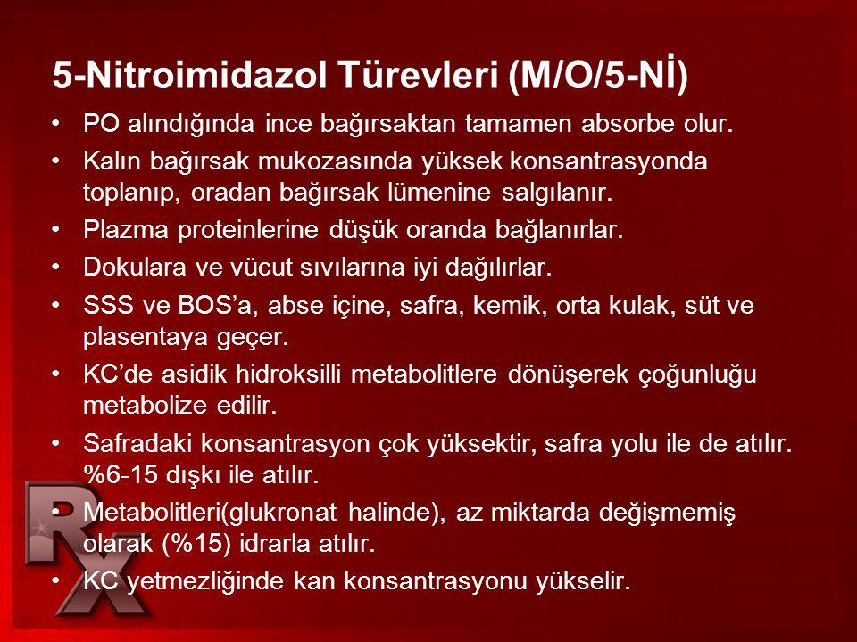 5-Nitroimidazol Türevleri (M/O/5-Nİ)