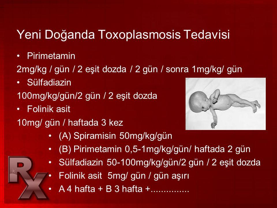 Yeni Doğanda Toxoplasmosis Tedavisi