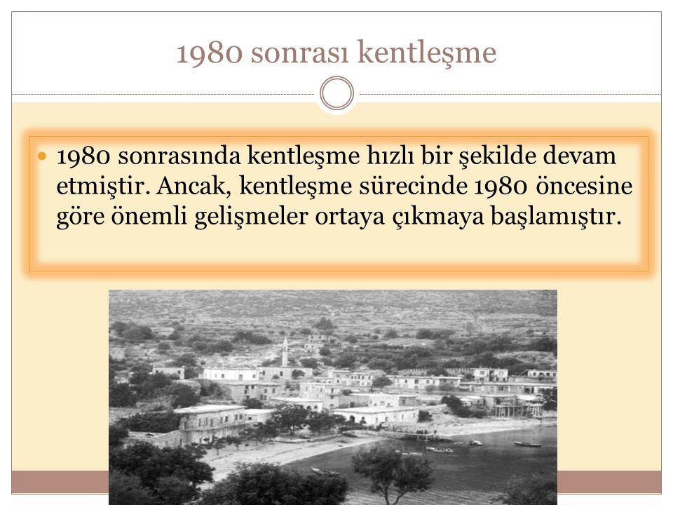 1980 sonrası kentleşme