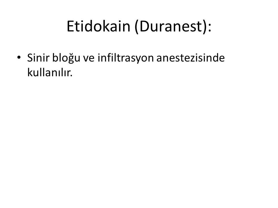Etidokain (Duranest):