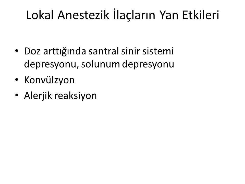 Lokal Anestezik İlaçların Yan Etkileri