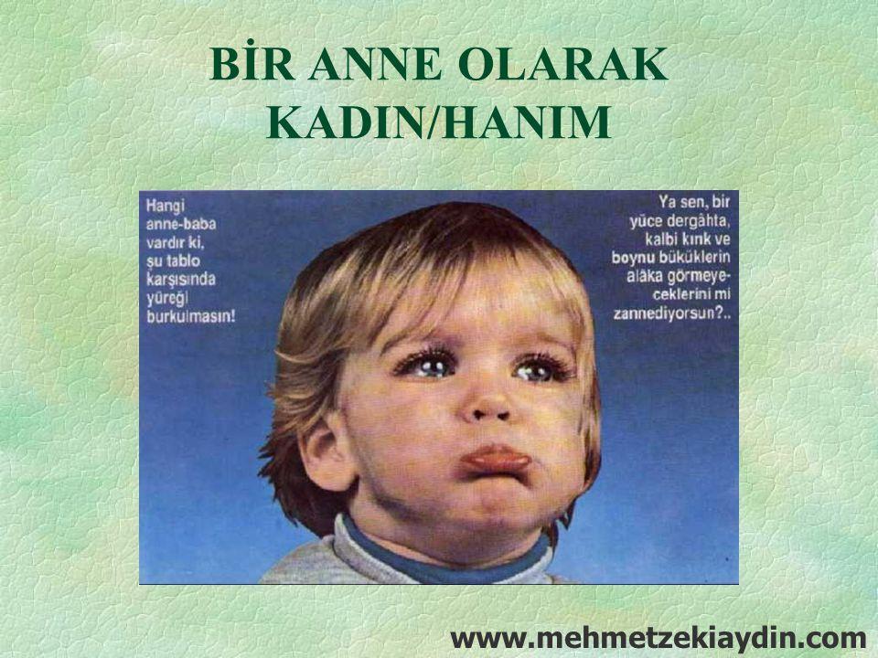 BİR ANNE OLARAK KADIN/HANIM