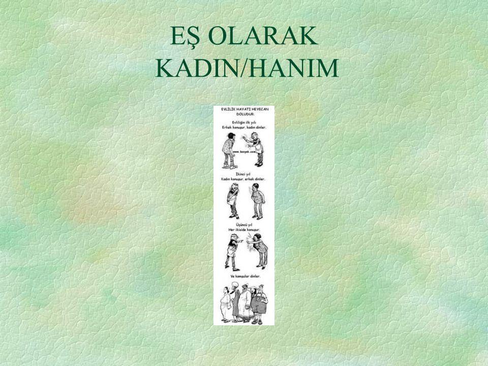 EŞ OLARAK KADIN/HANIM