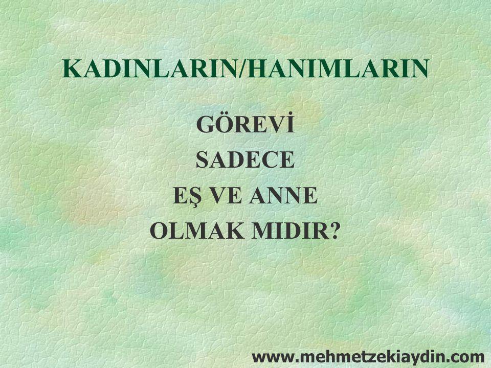 KADINLARIN/HANIMLARIN