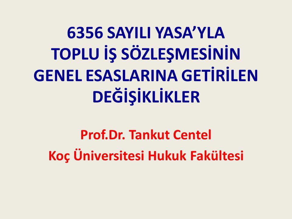 Prof.Dr. Tankut Centel Koç Üniversitesi Hukuk Fakültesi