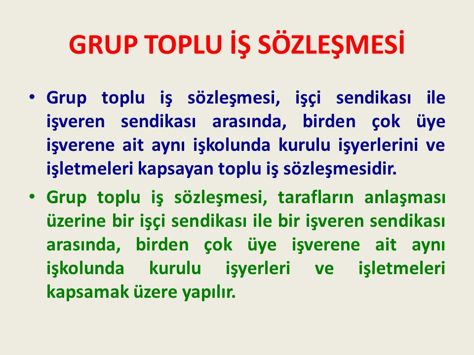 GRUP TOPLU İŞ SÖZLEŞMESİ