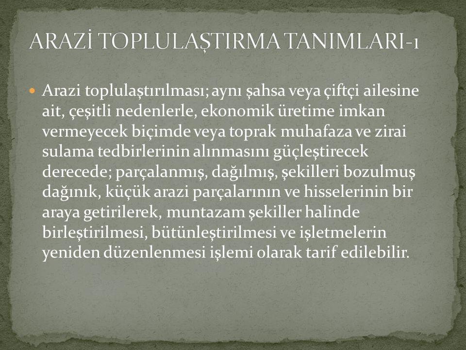 ARAZİ TOPLULAŞTIRMA TANIMLARI-1