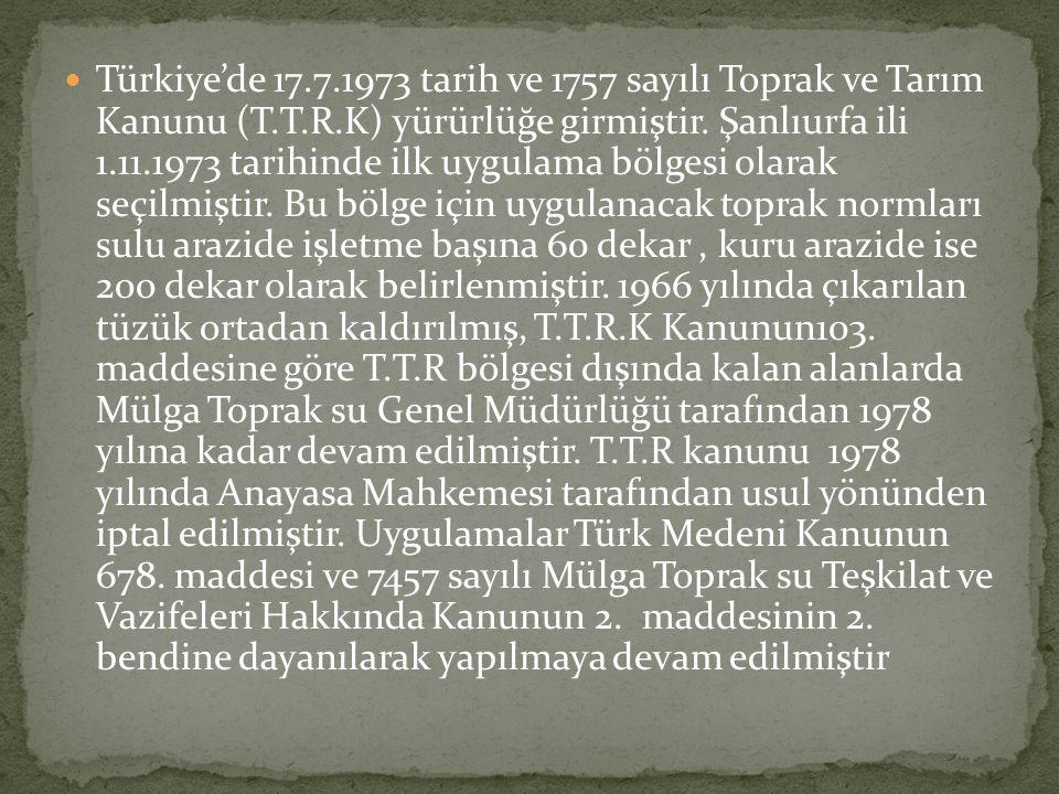 Türkiye'de 17. 7. 1973 tarih ve 1757 sayılı Toprak ve Tarım Kanunu (T