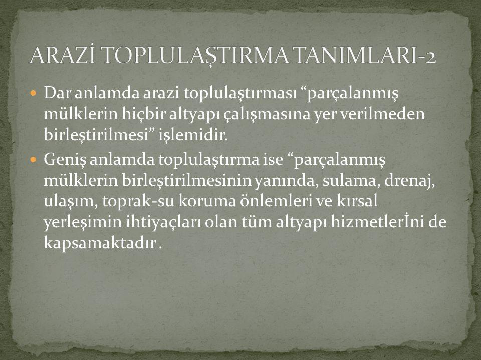 ARAZİ TOPLULAŞTIRMA TANIMLARI-2
