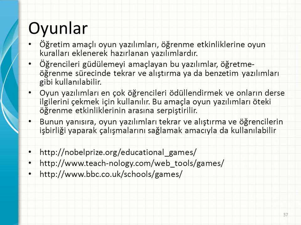 Oyunlar Öğretim amaçlı oyun yazılımları, öğrenme etkinliklerine oyun kuralları eklenerek hazırlanan yazılımlardır.