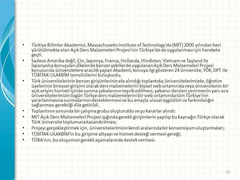 Türkiye Bilimler Akademisi, Massachusetts Institute of Technology de (MlT) 2000 yılından beri yürütülmekte olan Açık Ders Malzemeleri Projesi nin Türkiye de de uygulanması için harekete geçti.