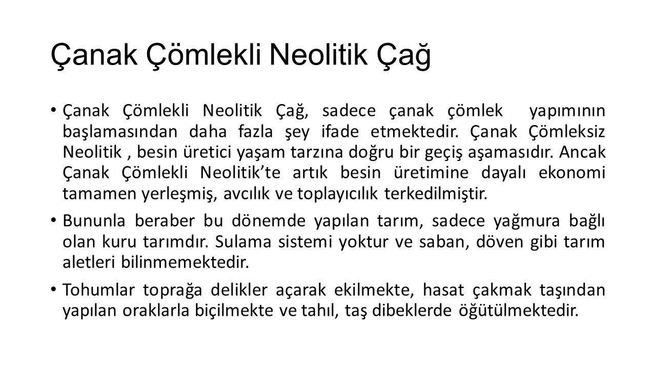 Çanak Çömlekli Neolitik Çağ