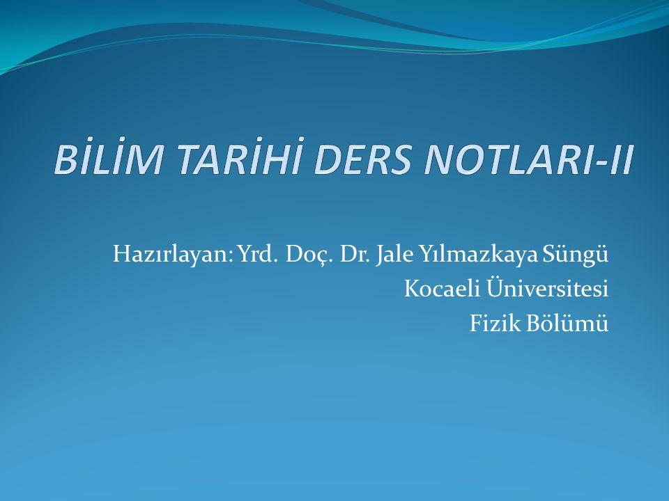 BİLİM TARİHİ DERS NOTLARI-II