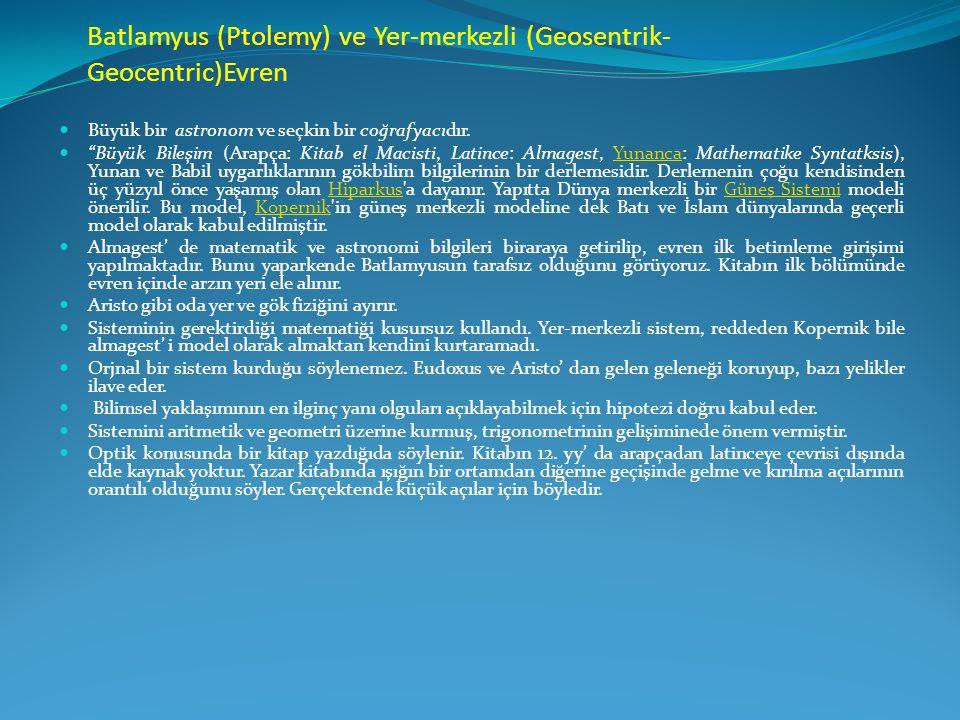 Batlamyus (Ptolemy) ve Yer-merkezli (Geosentrik-Geocentric)Evren