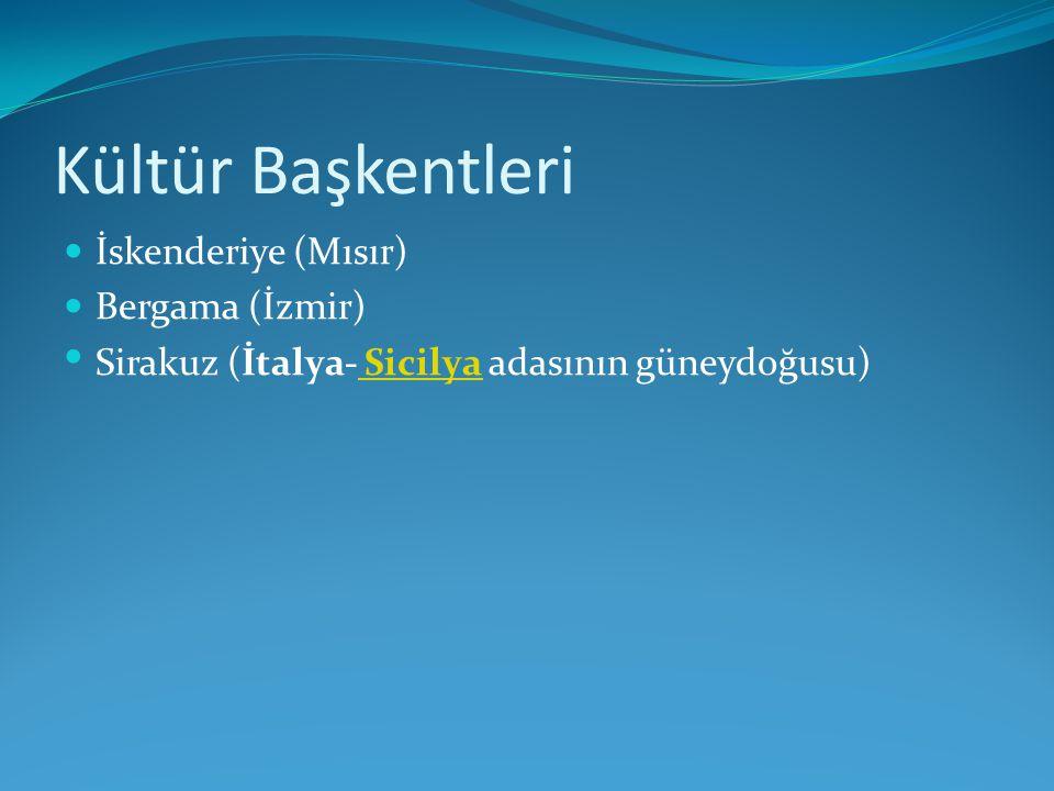 Kültür Başkentleri İskenderiye (Mısır) Bergama (İzmir)