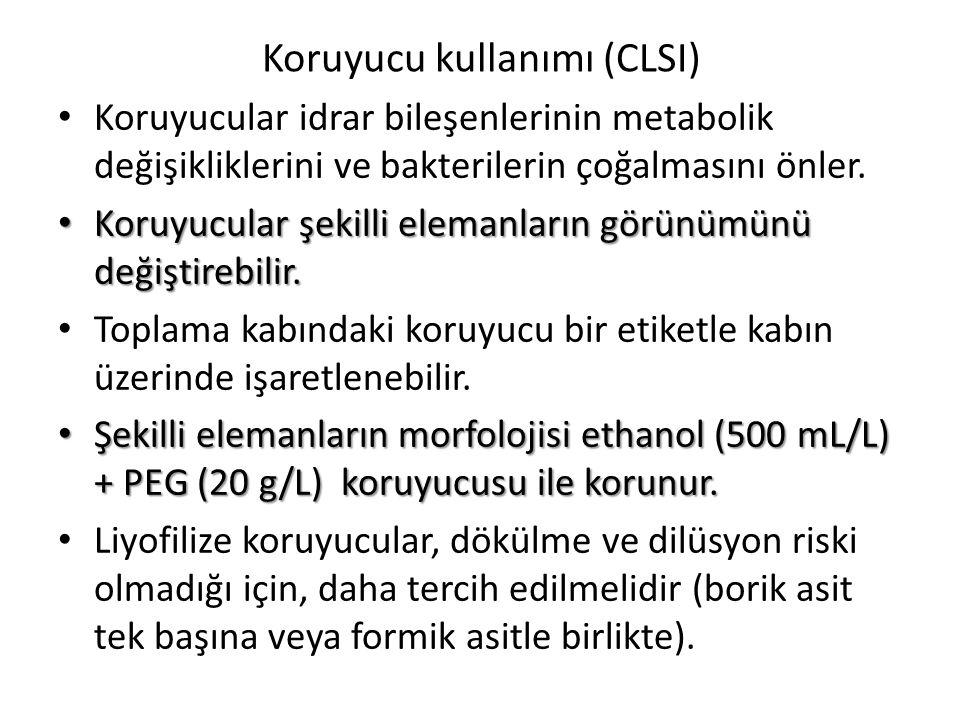 Koruyucu kullanımı (CLSI)