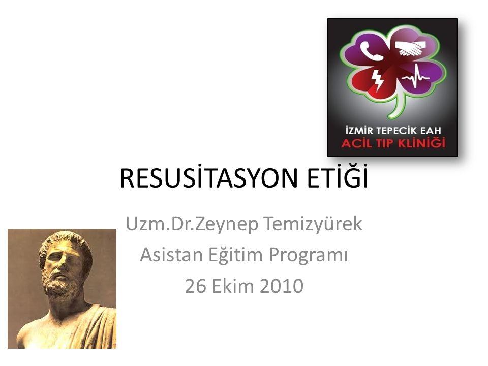 Uzm.Dr.Zeynep Temizyürek Asistan Eğitim Programı 26 Ekim 2010