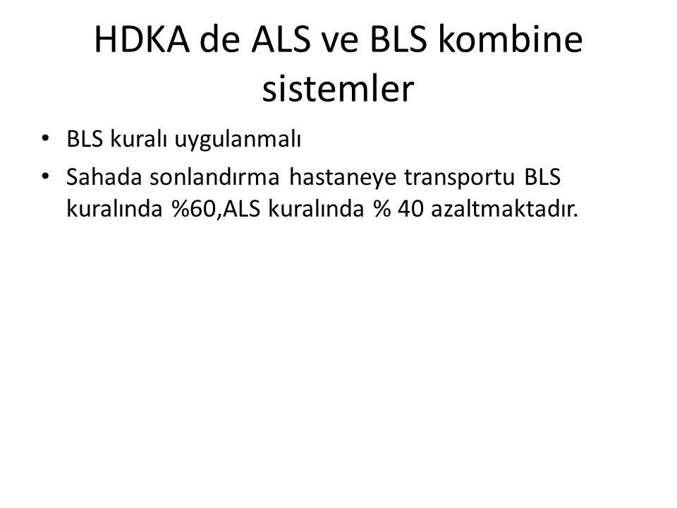 HDKA de ALS ve BLS kombine sistemler