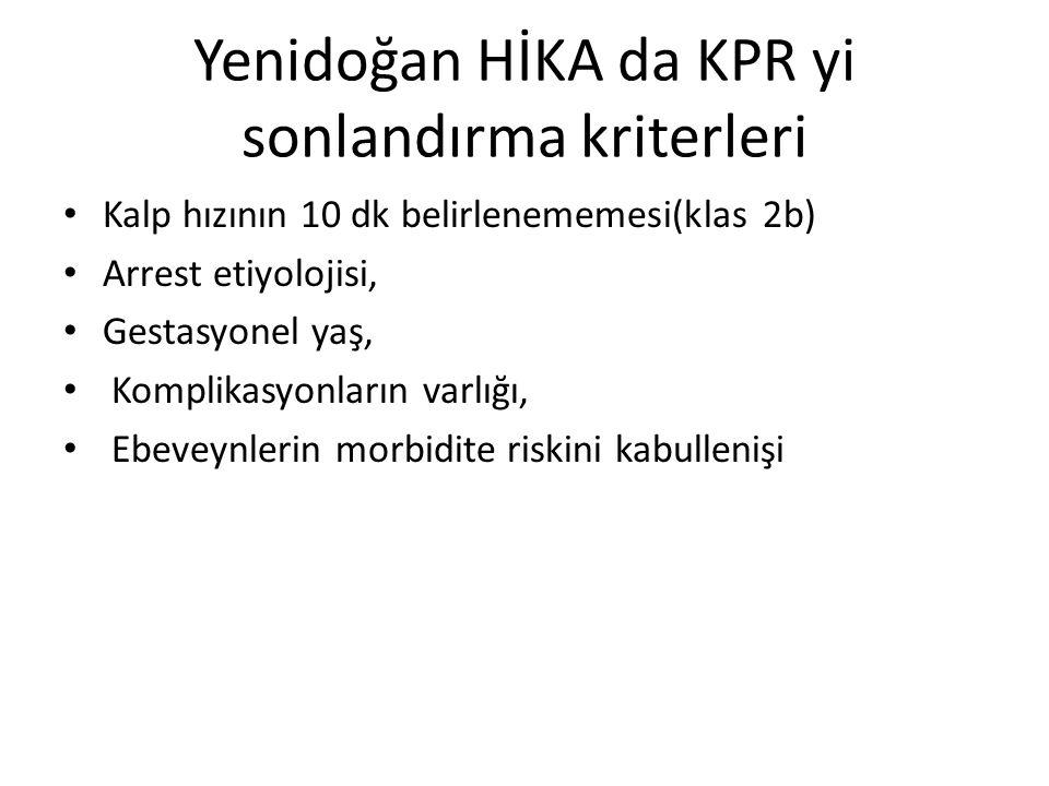 Yenidoğan HİKA da KPR yi sonlandırma kriterleri
