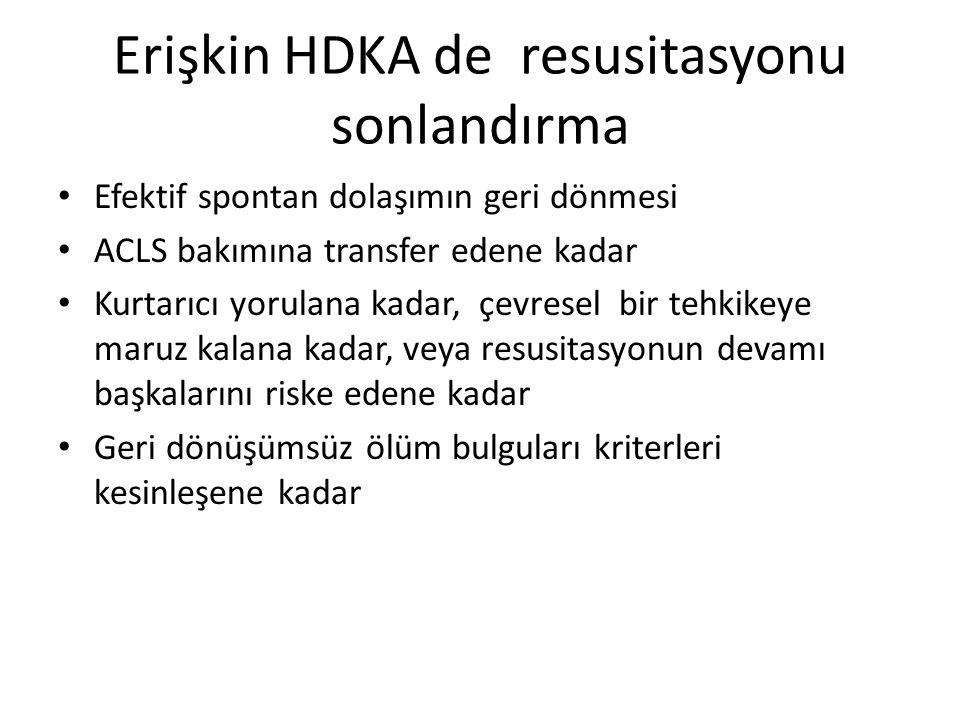 Erişkin HDKA de resusitasyonu sonlandırma