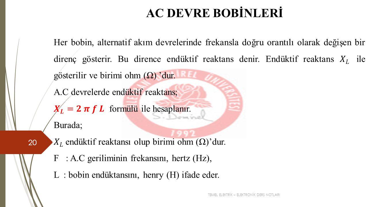 AC DEVRE BOBİNLERİ